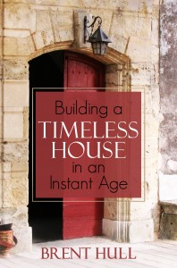 Building a Timeless House
