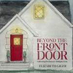 Beyond the Front Door